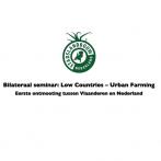 Stadslandbouw Eerste ontmoeting tussen Vlaanderen en Nederland